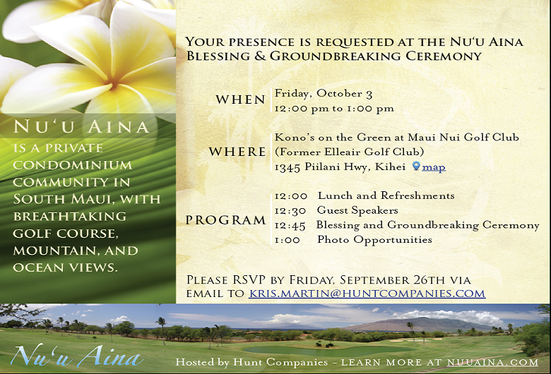Nuu Aina, Groundbreaking, INvitation, Makaloa on Maui