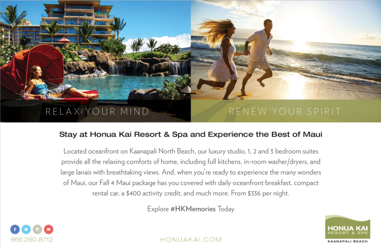 Honua Kai Resort, Maui, Kaanapali, Fall 4 Maui package, print advertising