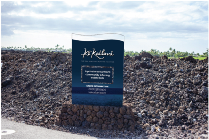 Ke Kailani- Big Island Luxury Real Estate - Sign Design