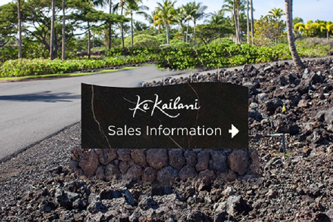 Ke Kailani - Sales Information Center - Sign- Luxury Real Estate