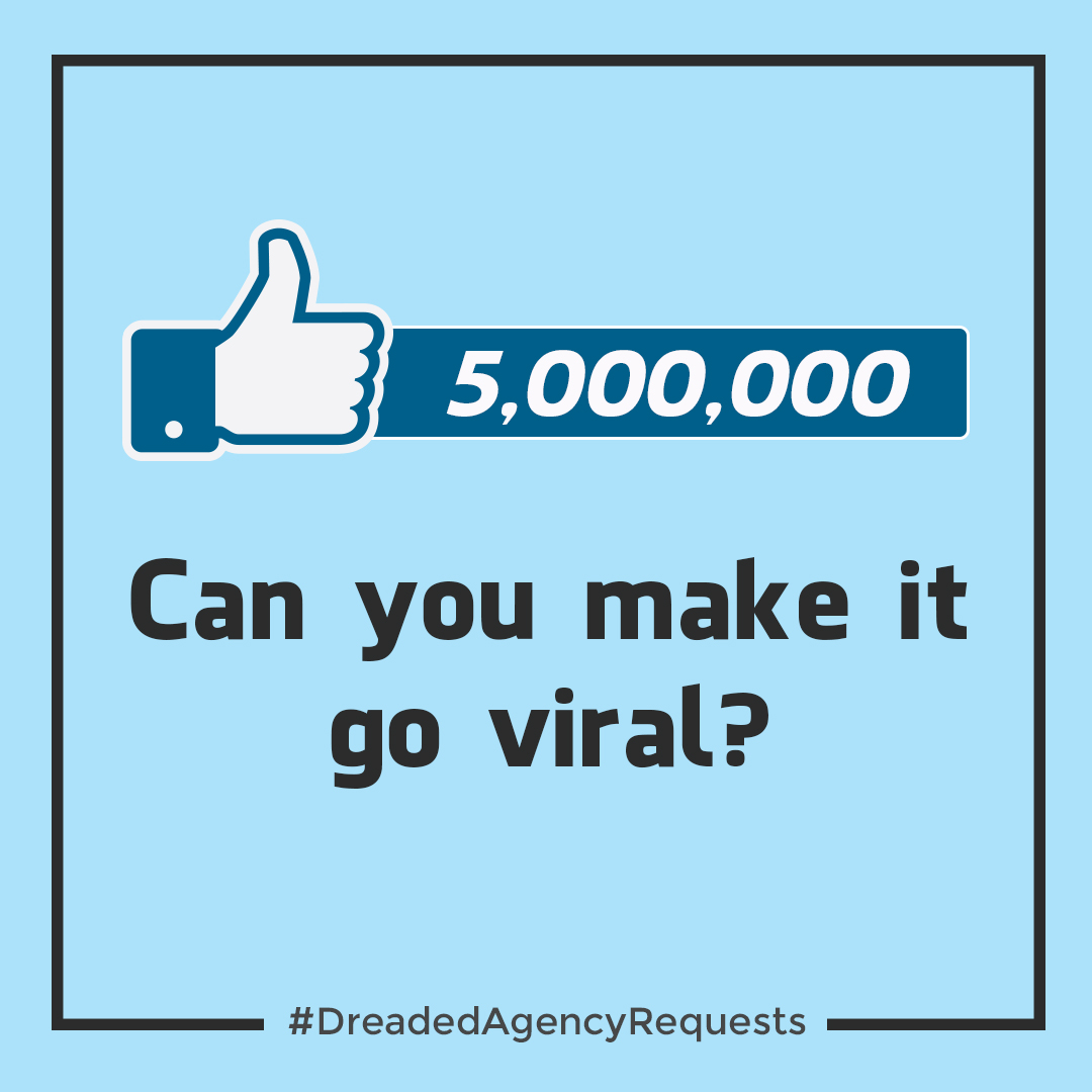 Dreaded Advertising Agency Requests Roundup