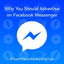 Why You Should Advertise on Facebook Messenger